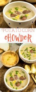 Potato and Corn Chowder is a sure way to warm up on cooler days and makes for an easy dinner recipe for the whole family. #souprecipe #chowder #dinner #myhomebasedlife | Potato Corn Chowder Recipe | Fall Soups | Comfort Food | Stews for Fall | Chowder | Soup Recipes