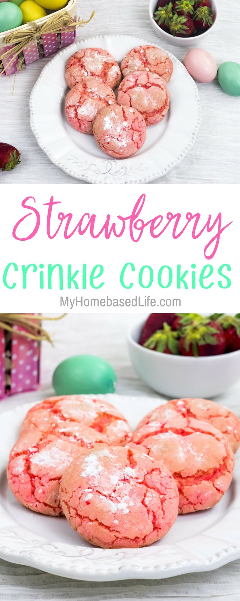 Strawberry Crinkle Cookies are so versatile for the seasons and everyone loves them! let the kids make dessert this time with this recipe. #recipe #cookies #strawberry #desserts #myhomebasedlife | Cookie Recipe | Strawberry Recipe | Easter Cookies | Valentine's Day Cookies