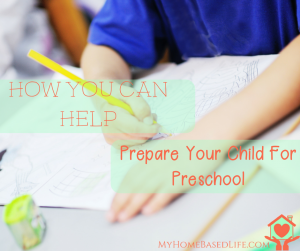 How you can help Prepare your Child For Preschool