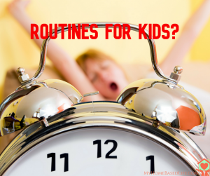 routines in children
