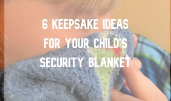 What to Do with Your Child's Security Blanket when They Outgrow It