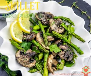 Skillet Mushroom Asparagus