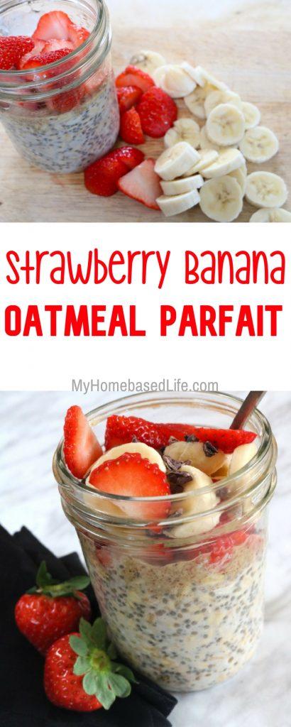 Strawberry Banana Oatmeal Parfait Recipe