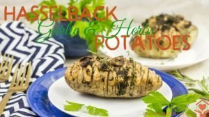 Hasselback Potatoes with Garlic and Herb