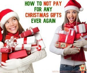 How to NOT pay for ANY Christmas Gifts ever again