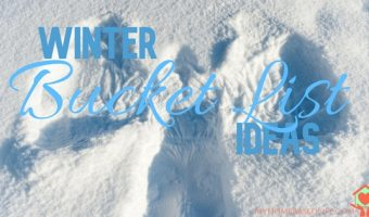 Winter Family Bucket List – 75 Fun Activites