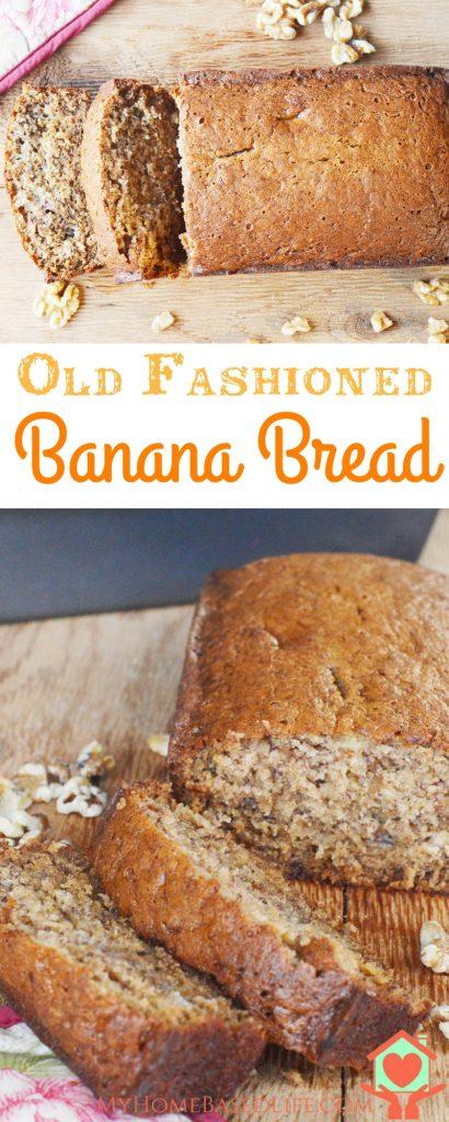 Old Fashioned Banana Bread