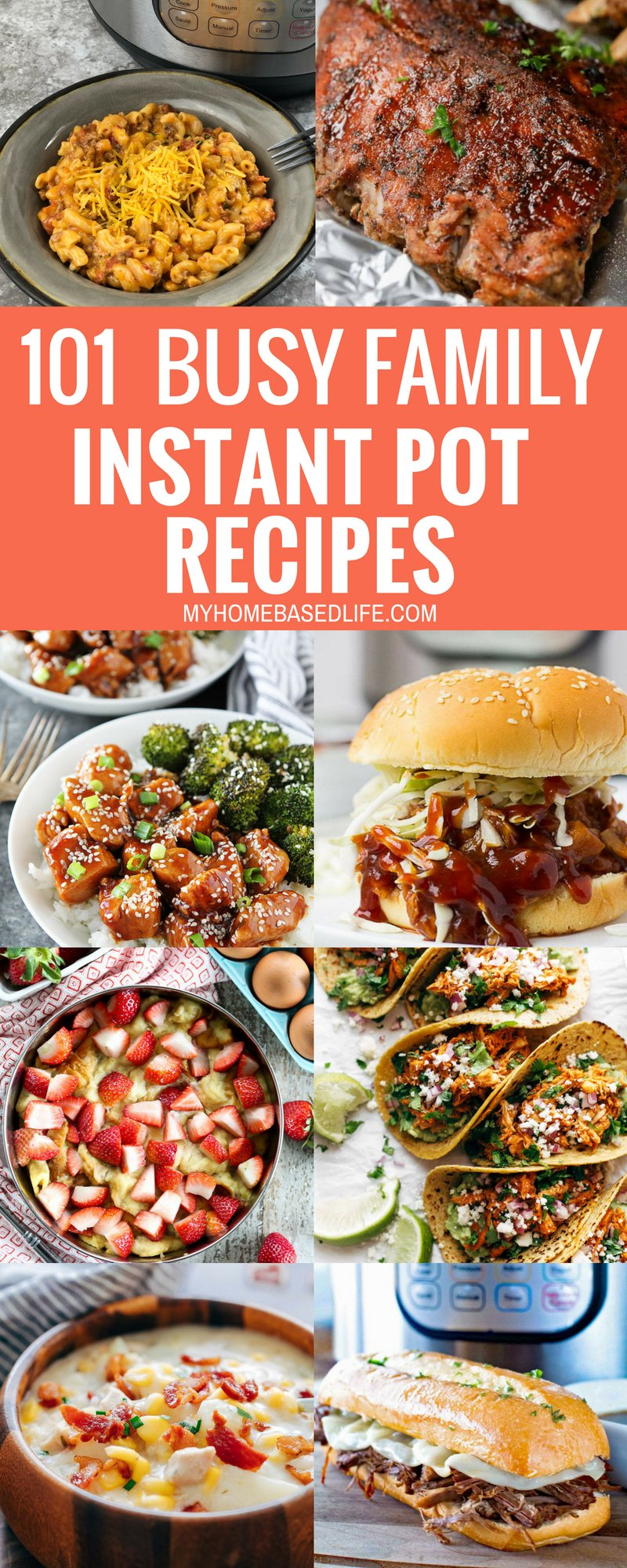This is a one-stop shop for all the Instant Pot recipes you'll ever need. Pick out one of these 101 IP recipes and have a great dinner in minutes! #instantpot #dinner #easydinners #busyfamily #tasty #myhomebasedlife | Instant Pot Recipes | Busy Family Meals | Dinner Recipes | Easy Dinner Ideas |