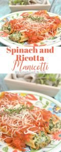 It can be hard to find a recipe that actually keeps that family of yours full. This Spinach and Ricotta Manicotti Recipe is going to quickly become a family favorite. #dinnerrecipe #manicottirecipe #spinach #ricotta #myhomebasedlife | Dinner Recipes | Family Dinner Ideas | Pasta Recipes | Easy Weekday Dinners