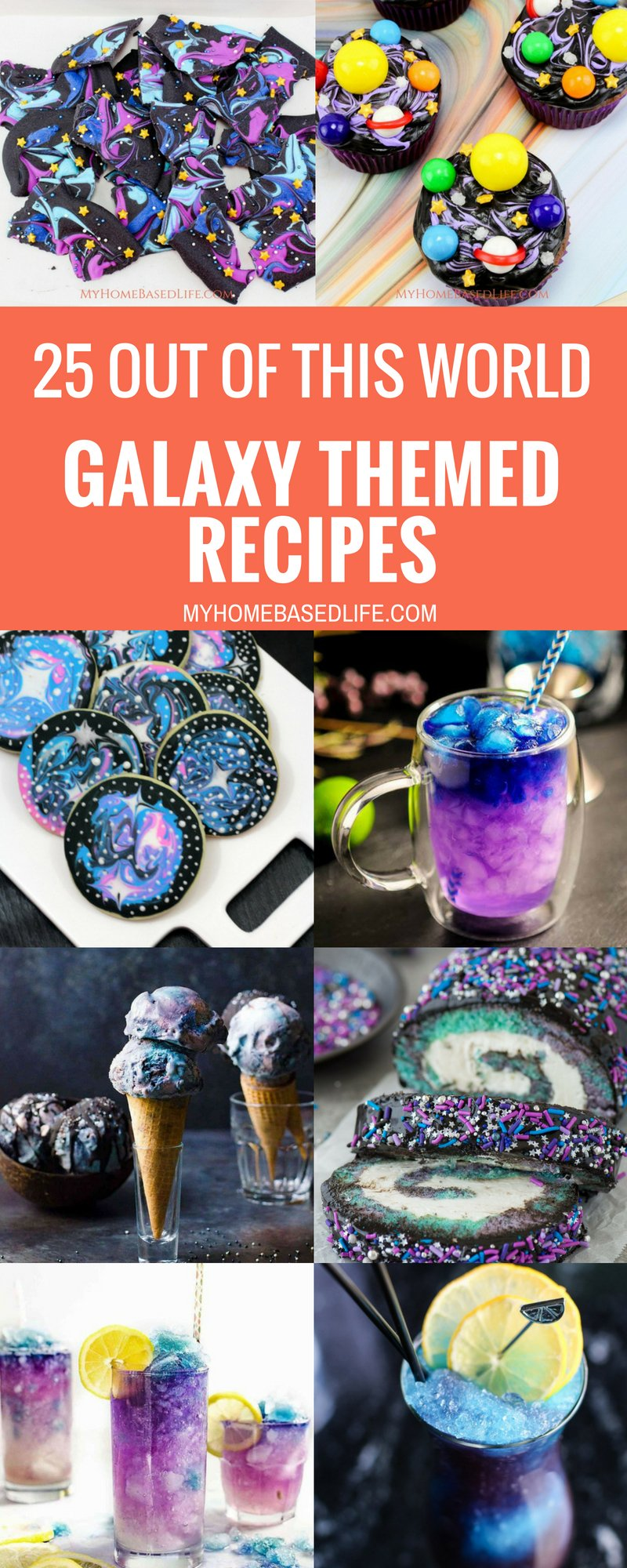 If you're looking for galaxy themed recipes, you've come to the right spot. Here are what I consider 25 of the best Galaxy Themed Recipes around! #galaxy #recipes #desserts #myhomebasedlife   Galaxy Themed Foods   Dessert Recipes   Drink Recipes   Themed Recipes  