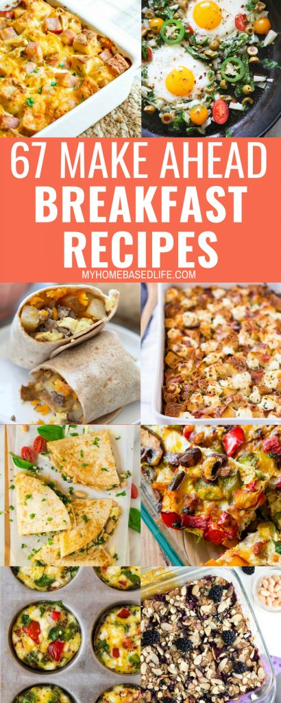 These Make Ahead Breakfast Recipes will make your life so much easier. Have breakfast ready to do for easier mornings. It's a Parent Win! #breakfast #makeahaeadrecipes #myhomebasedlife | Breakfast Recipes | Easy Breakfast Recipes | Make Ahead Breakfast Recipes