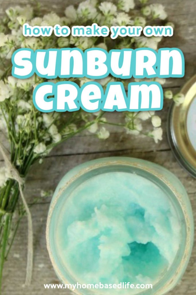 how to make your own sunburn cream