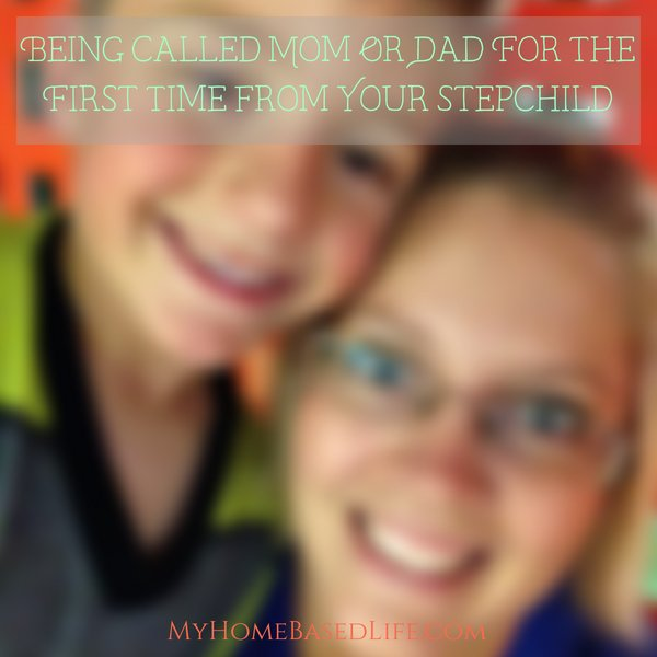 Blending a family is an incredible task. One of the best ways to tell you're doing great is being called mom or dad for the first time by your stepchild. #blendedfamilies #myhomebasedlife #beingcalledmom #beingcalleddad #parenting | Blended Families | Parenting | Parenting Tips