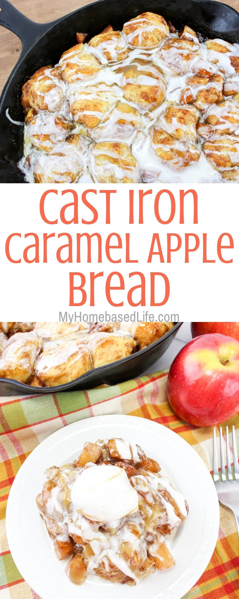 This Caramel Apple Pull-Apart Bread recipe is an all-time favorite around here. Caramel Apple recipes are a big hit every year and this one is delicious. #caramelapplerecipes #castironrecipes #myhomebasedlife #pullapartbreadrecipe #desserts | Dessert Recipes | Cast Iron Recipes | Caramel Apple Recipes | Dessert Bread Recipes