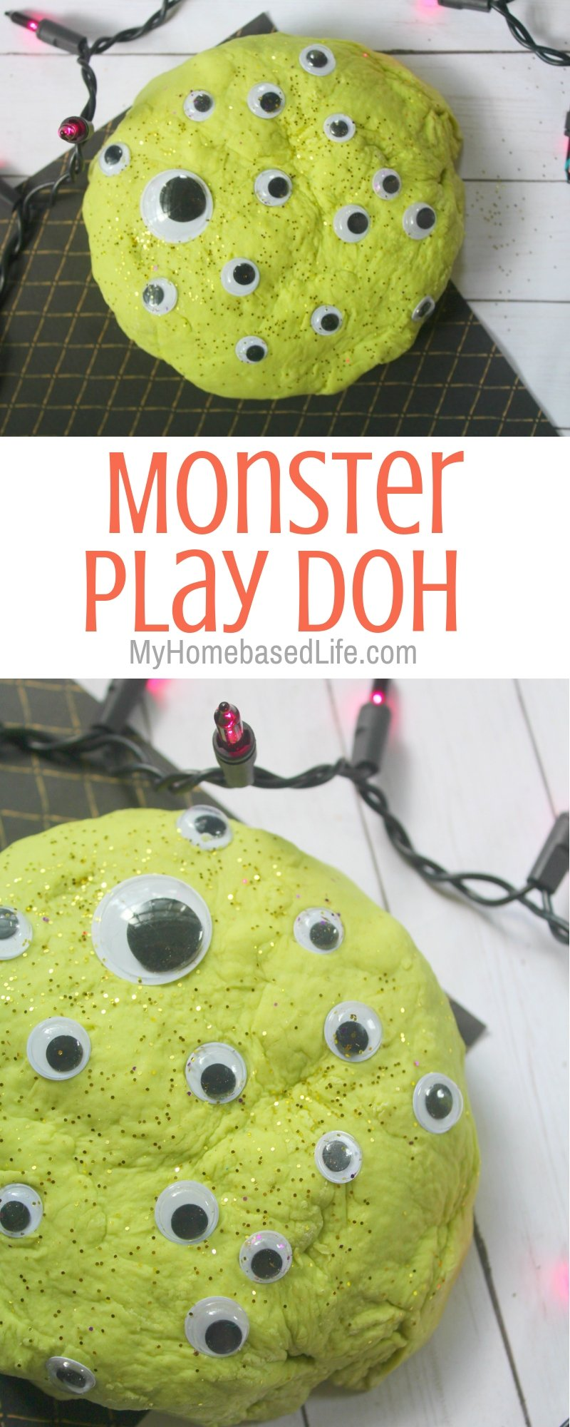 Make this easy Monster Eye Play Doh for kids this year. Easily Customizable with your colors and googly eyes. So much fun for kids of all ages. #sensoryplay #kidsactivity #playdoh #myhomebasedlife #monster | Playdoh | Kids Activities | Simple Kids DIY | Sensory Play Ideas | Halloween Activities for Kids | Non Candy Halloween Treat Ideas