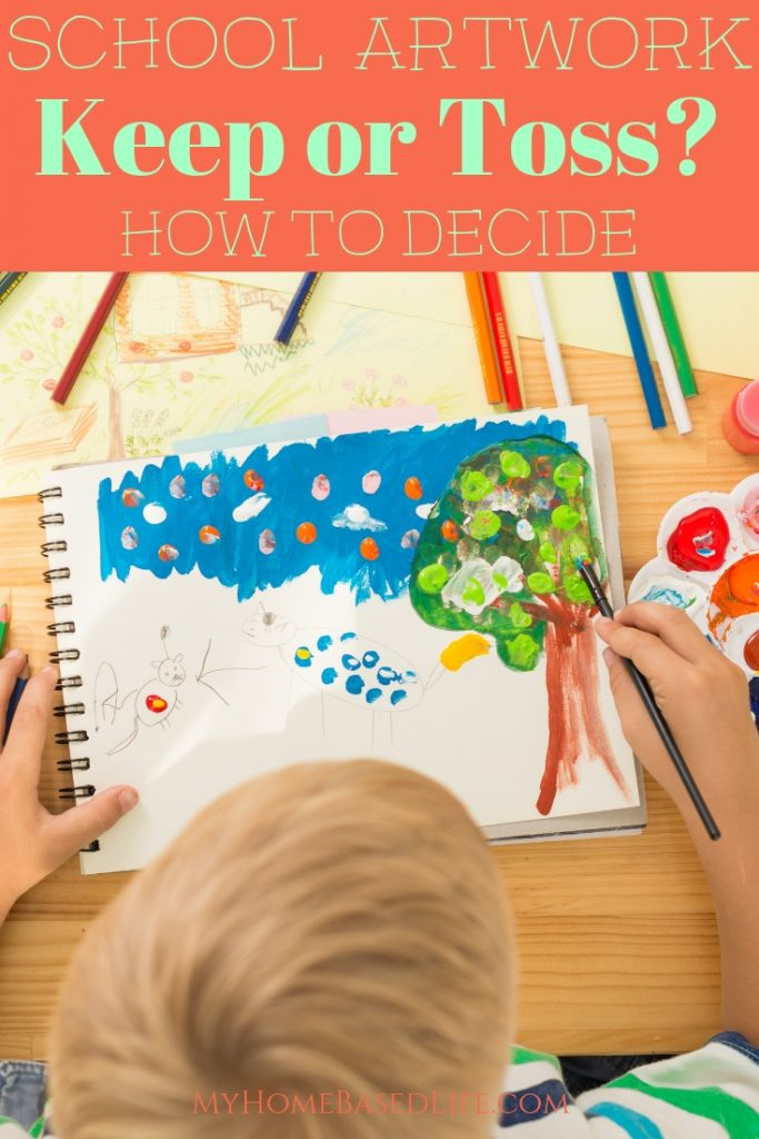 What artwork to keep during the school year and what to toss is a chore we Mom's have the privilege to figure out. Here are my 5 tactics. #kidsart #schoolprojects #schoolpapers #parenting #myhomebasedlife | Parenting | School Papers | Kids Artwork |
