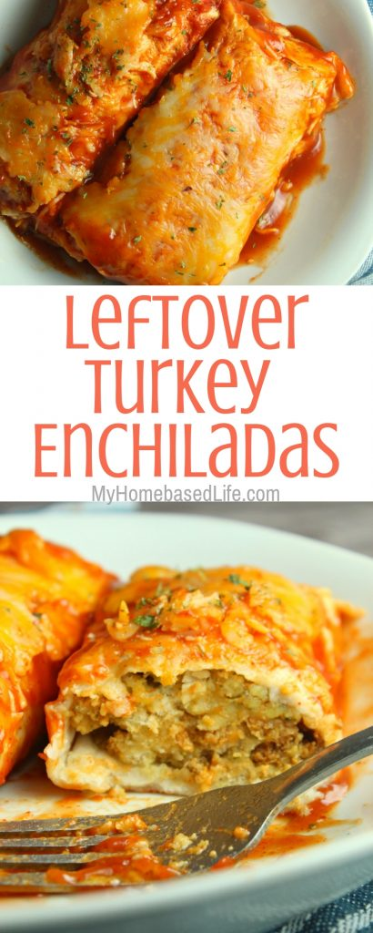 These Leftover Turkey Enchiladas as super simple to make and can be on the table in under 30 minutes which makes a great recipe for busy weeknights. #leftoverturkey #turkeyrecipes #enchiladas #myhomebasedlife | Thanksgiving Leftovers Recipes | Turkey Recipes | Enchiladas Recipes | Easy Weeknight Dinners
