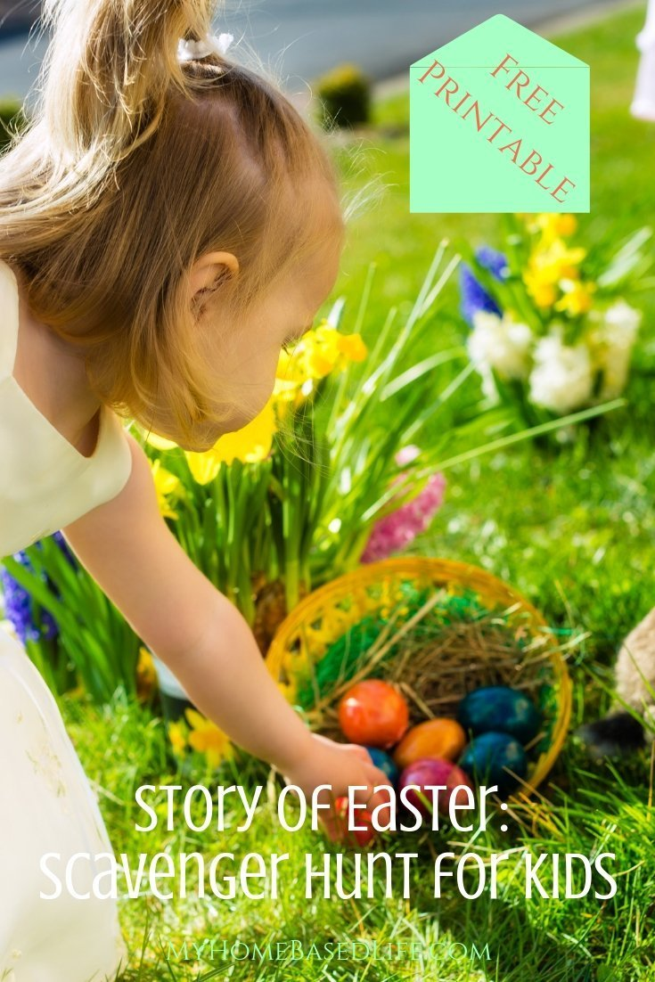 An amazing story of love and sacrifice that kids need to hear about Easter, why not make it an interactive story? Use this Easter Scavenger Hunt! #Easter #BiblicalStory #ScavengerHunt #myhomebasedlife #KidsActivity | Biblical Easter Scavenger Hunt | Scavenger Hunt for kids | Easter Scavenger Hunt | Biblical Easter Story for Kids | Easter