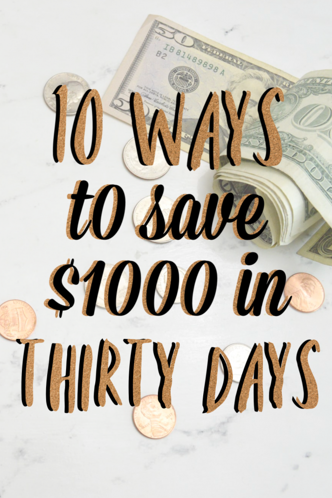 easy ways to save $1000 in just thirty days
