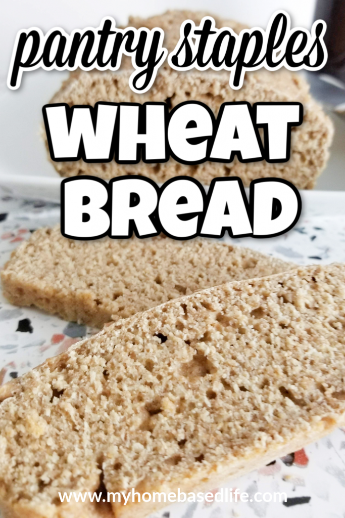 wheat bread made with pantry staples