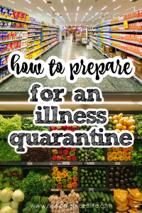 what to buy for an emergency illness quarantine