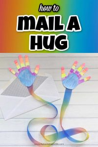 how to mail a hug - easy handprint craft