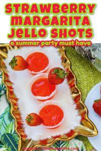 strawberry margarita jello shot recipe to make