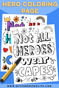 free printable coloring page not all heroes wear capes