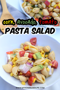 corn, avocado, tomato pasta salad recipe