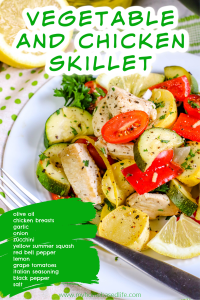 fresh vegetable and chicken one dish skillet recipe