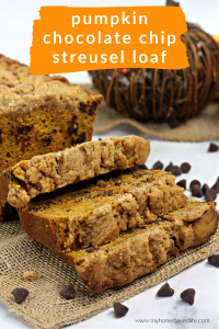 pumpkin chocolate chip loaf with streusel topping